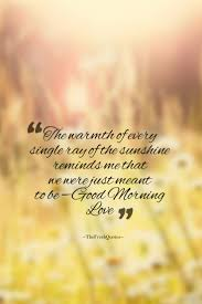 Really Sweet Love Quotes For Her by Best 25 Morning Love Quotes Ideas On Pinterest Things Change