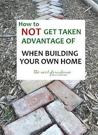 make your own home how to be your own general contractor and build your dream home