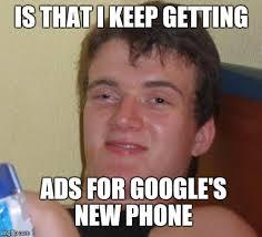 New Phone Meme - 10 guy meme imgflip