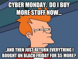 Cyber Monday Meme - funny cyber monday memes that capture all your feelings about the
