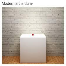 Modern Art Meme - museum of modern meme art tumblr