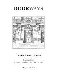 doorways the architecture of threshold by christopher m pizzi