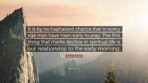 haphazard oswald chambers quote u201cit is by no haphazard chance that in every
