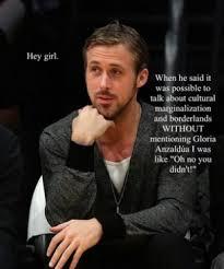 Happy Birthday Meme Ryan Gosling - ryan gosling on cultural marginalization social justice