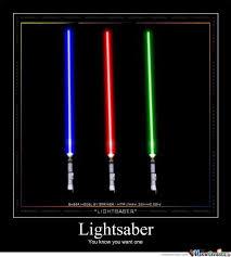 Lightsaber Meme - lightsaber by justaguy123 meme center