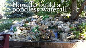 how to build a pondless waterfall with pictures