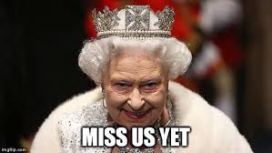 Queen Meme Generator - the queen meme generator imgflip