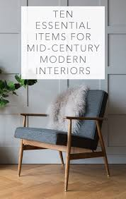 Mid Century Modern Fabric Reproductions Ten Essential Items For Mid Century Modern Interiors Modern