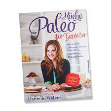paleo küche kochbuch paleo küche für genießer dr goerg