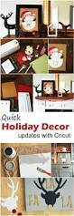 quick fun holiday decor projects to cut with your cricut crafts