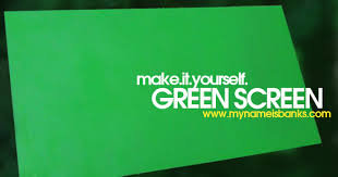 make it yourself green screen