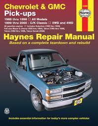 chevrolet u0026 gmc full size gas pick ups 88 98 haynes repair