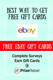 gift cards for free free ebay gift card prizerebel