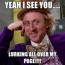 Lurking Meme - i see you lurking quotes mne vse pohuj