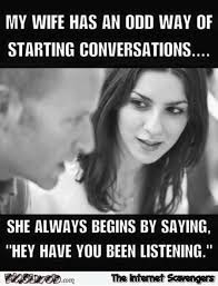 Funny Meme Saying - my wife has an odd way of starting conversations funny meme pmslweb