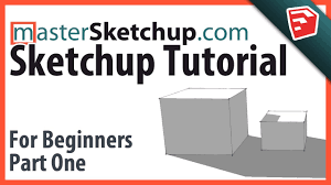 Sketchup by Sketchup Tutorial For Beginners Part One Youtube