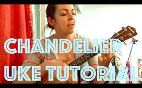 chandelier youtube sia chandelier ukulele tutorial youtube