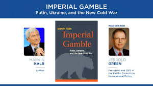 imperial gamble putin ukraine and the new cold war youtube