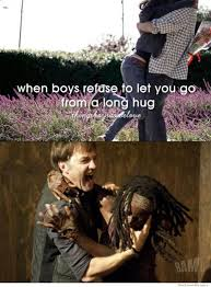 When Boys Meme - when boys refuse to let you go from a long hug the walking dead