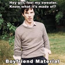 Benedict Cumberbatch Meme - benedict cumberbatch is boyfriend material imgur