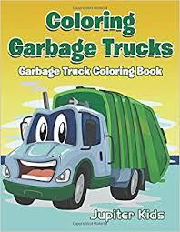 coloring garbage trucks garbage truck coloring book jupiter kids