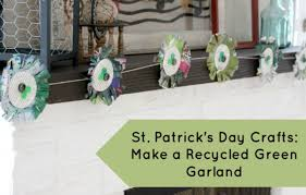 recycled st patrick u0027s day garland
