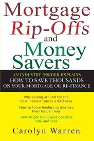 mortgage ripoffs and money savers an industry insider explains