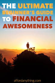 the ultimate guide to financial awesomeness