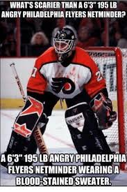 Flyers Meme - whatsscarier than a63195 lb angry philadelphia flyers netminder a