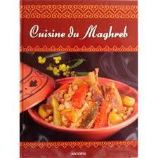 cuisine du maghreb cuisine du maghreb fabien bellahsen daniel rouche adorem
