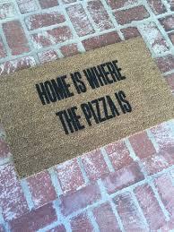 Original Home Decor Made To Order The Original Home Is Where The Pizza