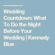 wedding to do the 25 best before wedding ideas on wedding