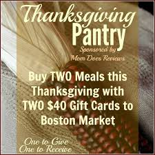 boston market thanksgiving dinner payitforward thanksgiving dinner giveaway 40 boston market gc