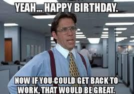Husband Birthday Meme - happy birthday meme happy birthday images funny