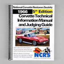 national corvette restorers society corvette 1966 ncrs technical information manual judging guide