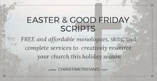 free easter speeches for youth easter and friday scripts christine trevino