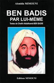 Lui Meme - ben badîs par lui même textes du cheikh abdelhamid ben badîs