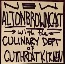 Kitchen 56 by Cutthroat Kitchen Culinary Team The Alton Browncast 56 Alton Brown