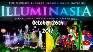 illuminasia winter gardens october 26th 2017 youtube