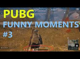 pubg youtube funny pubg funny moments 3 youtube