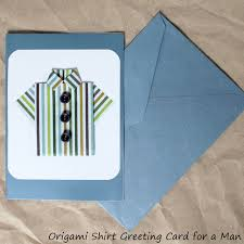 little origami shirt a handmade greeting card for a man loulou