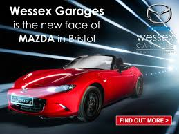 all mazda models wessex mazda now open wessex garages