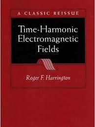 time harmonic electromagnetic fields roger f harrington