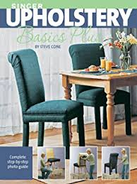 Amanda Brown Upholstery Spruce A Step By Step Guide To Upholstery And Design Kindle