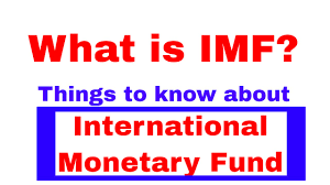 some facts about imf the international monetary fund banking
