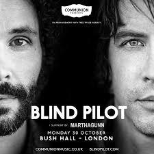 Blind Piolet Blind Pilot At Bush Hall Shepherds Bush On 30 Oct 2017