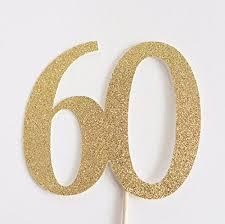 60 cake topper gold glitter 60 cake topper 60th anniversary