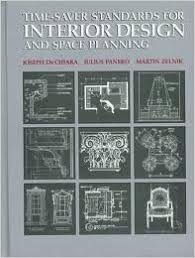 time design planner time saver standards for interior design and space planning first