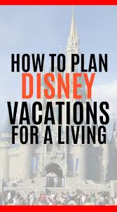 how to become a disney travel agent images How to plan disney vacations for a living seaside sundays jpg