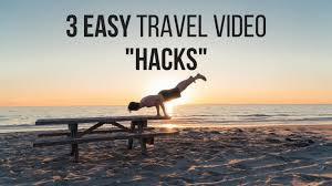 travel videos images How to make travel videos 3 easy 39 hacks 39 jpg